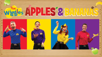 The Wiggles, Apples and Bananas (2014)
