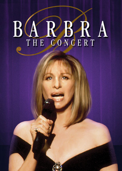 Barbra Streisand: The Concert on Netflix AUS/NZ
