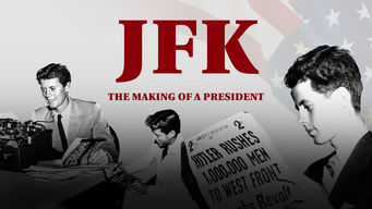 JFK: The Making of a President (2017)