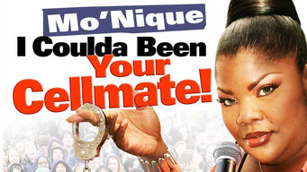 Mo'Nique: I Coulda Been Your Cellmate! (2006)