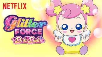 glitter force doki doki 2017 netflix flixable