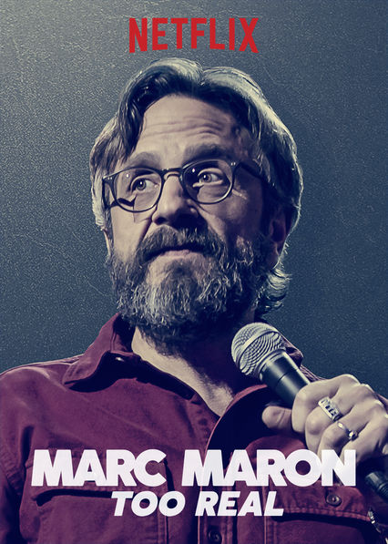 Marc Maron: Too Real on Netflix AUS/NZ
