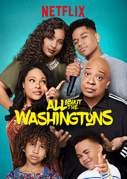 All About the Washingtons on Netflix AUS/NZ