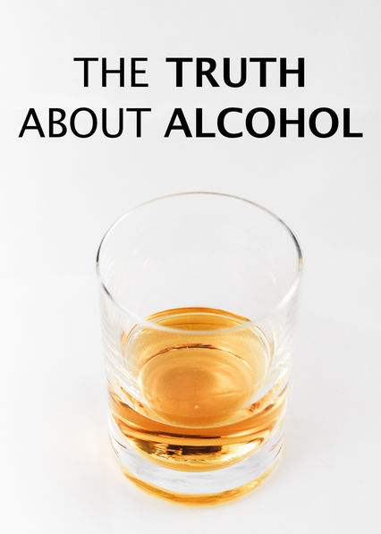 The Truth About Alcohol on Netflix AUS/NZ