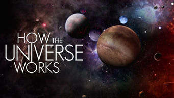 How the Universe Works (2012)
