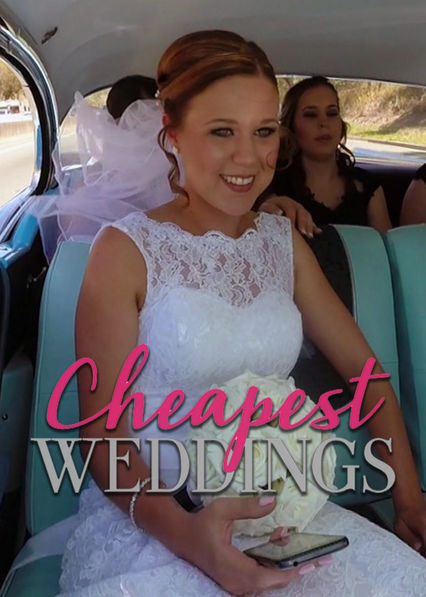 Cheapest Weddings on Netflix AUS/NZ