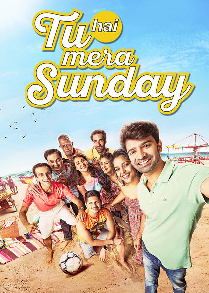 Tu Hai Mera Sunday on Netflix AUS/NZ