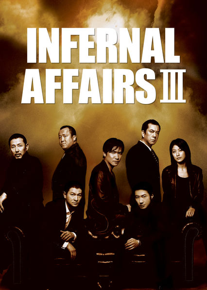 Infernal Affairs III on Netflix AUS/NZ
