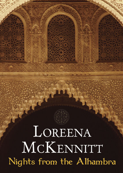 Loreena McKennitt: Nights from the Alhambra on Netflix AUS/NZ