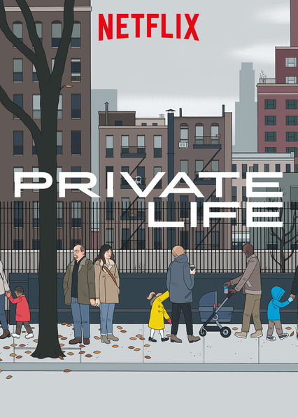 Private Life on Netflix AUS/NZ