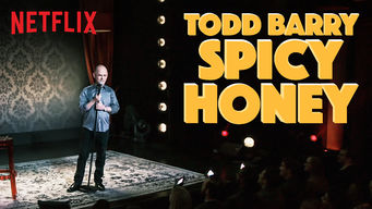 Todd Barry: Spicy Honey (2017)