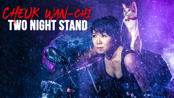 Cheuk Wan-Chi: Two Night Stand (2015)