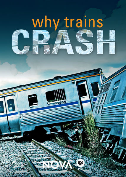 NOVA: Why Trains Crash