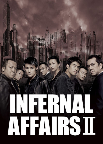 Infernal Affairs II on Netflix AUS/NZ
