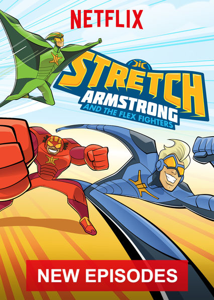 Stretch Armstrong & the Flex Fighters on Netflix AUS/NZ