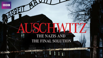 Auschwitz: The Nazis and the Final Solution (2005)