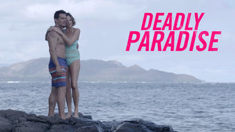 Deadly Paradise (2016)