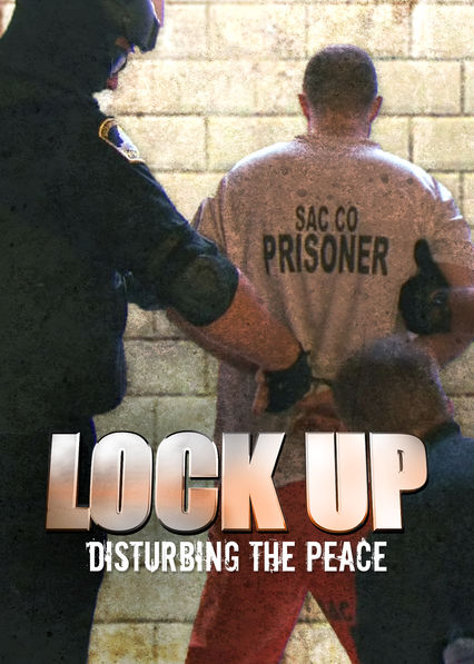 Lockup: Disturbing the Peace
