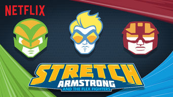 Stretch Armstrong & the Flex Fighters (2017)