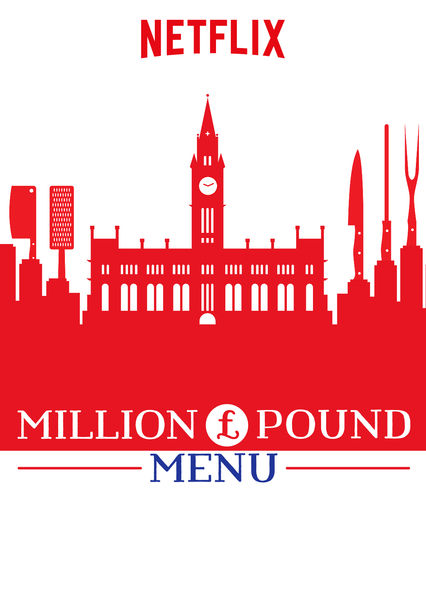 Million Pound Menu on Netflix AUS/NZ