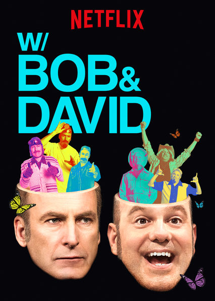 W/ Bob & David on Netflix AUS/NZ