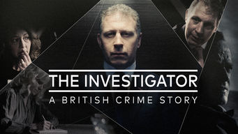 The Investigator: A British Crime Story (2016)