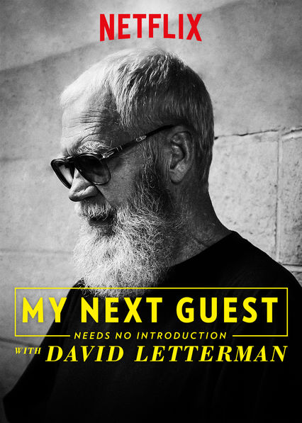 My Next Guest Needs No Introduction With David Letterman on Netflix AUS/NZ