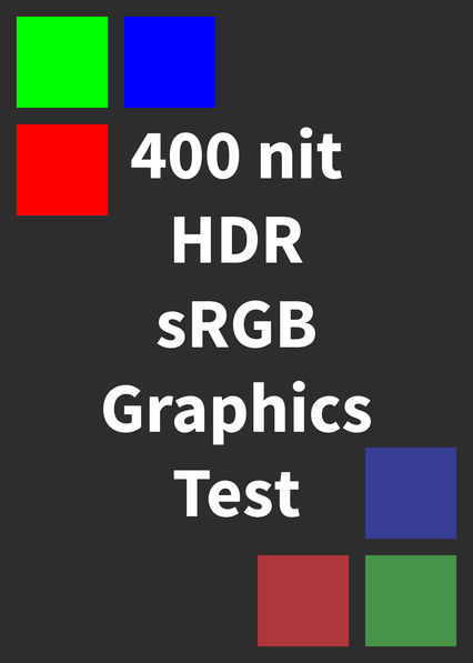 HDR sRGB Graphics Test (400 nits)