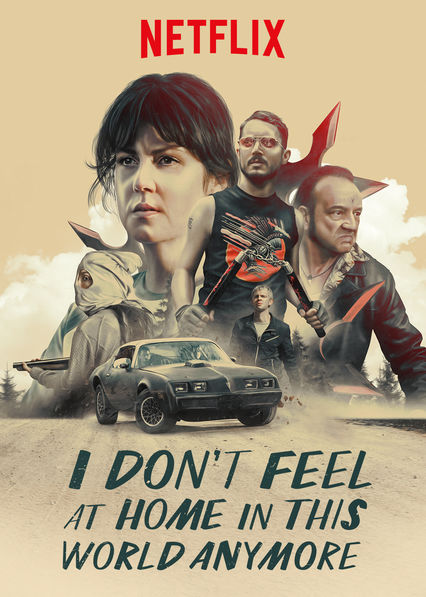 I Don't Feel at Home in This World Anymore on Netflix AUS/NZ