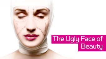 The Ugly Face of Beauty (2010)
