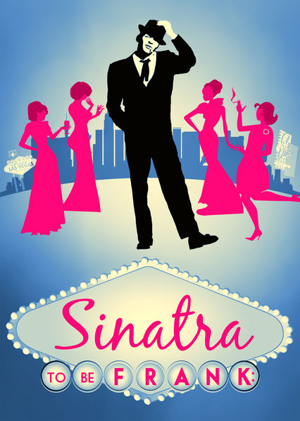 Sinatra: To Be Frank on Netflix AUS/NZ