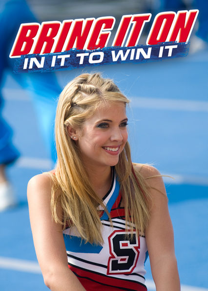 Is Bring It On In It To Win It Available To Watch On Netflix In Australia Or New Zealand Newonnetflixanz