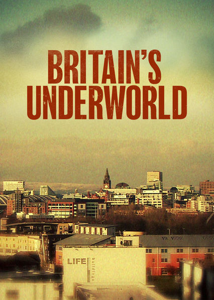 Britain's Underworld