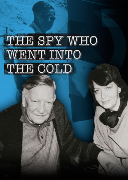 Spy Who Went Into the Cold on Netflix AUS/NZ