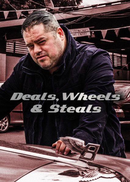 Deals, Wheels and Steals on Netflix AUS/NZ