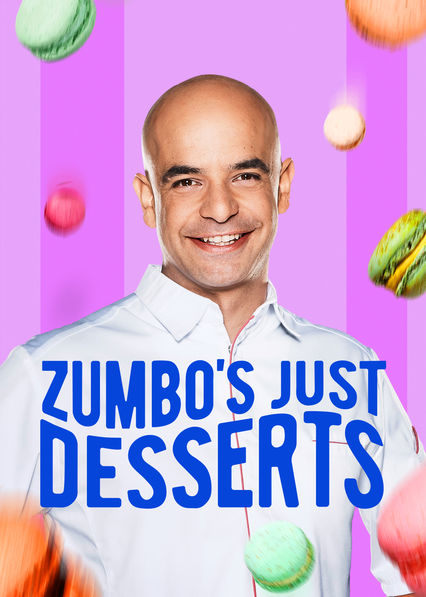 Zumbo's Just Desserts on Netflix AUS/NZ