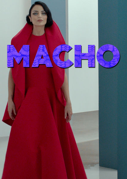 Macho on Netflix AUS/NZ