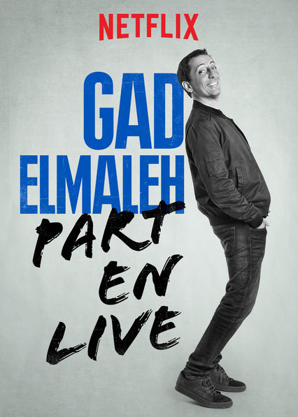Gad Elmaleh: Part en Live on Netflix AUS/NZ
