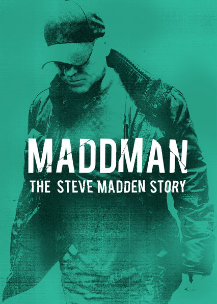 Maddman: The Steve Madden Story on Netflix AUS/NZ