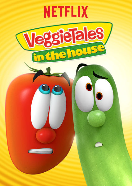 VeggieTales in the House on Netflix AUS/NZ