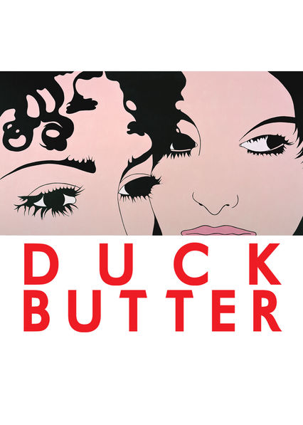 Duck Butter on Netflix AUS/NZ