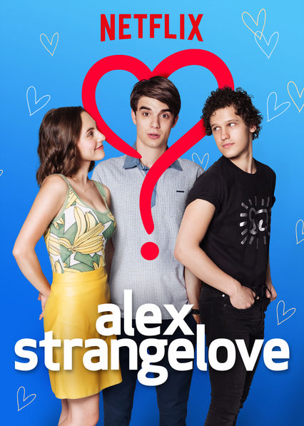 Alex Strangelove on Netflix AUS/NZ